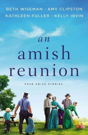 Amish Reunion: Four Amish Stories Paperback  by Amy Clipston