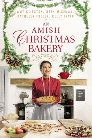 Amish Christmas Bakery: Four Stories Paperback  by Amy Clipston