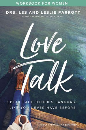 Love Talk Workbook for Women: Speak Each Other's Language Like You Never Have Before Paperback  by Les Parrott