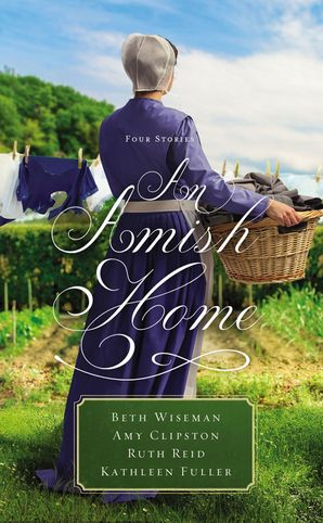 Amish Home: Four Stories Paperback  by Beth Wiseman