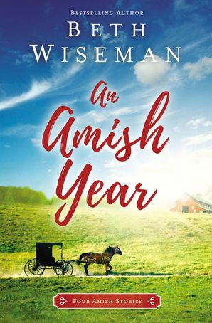 Amish Year: Four Amish Stories Paperback  by Beth Wiseman