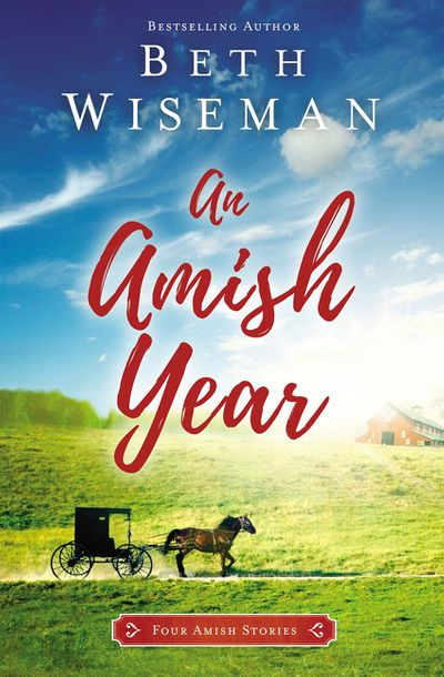 An Amish Year: Four Amish Stories
