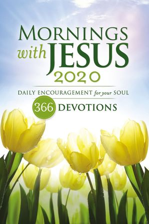 Mornings with Jesus 2020: Daily Encouragement for Your Soul Paperback  by No Author