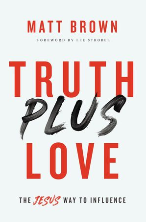Truth Plus Love Paperback  by No Author