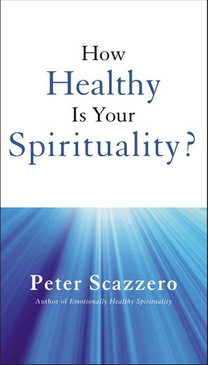 How Healthy is Your Spirituality? Paperback  by