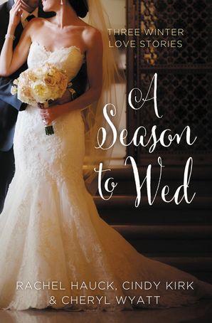 Season to Wed Paperback  by Cindy Kirk