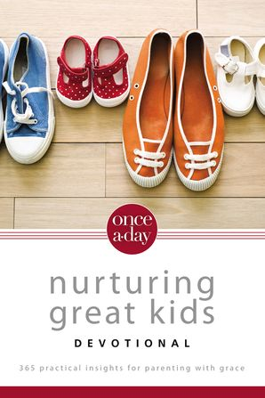 Once a Day Nurturing Great Kids Devotional (Once-A-Day)