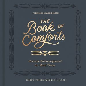 book-of-comforts-genuine-encouragement-for-hard-times