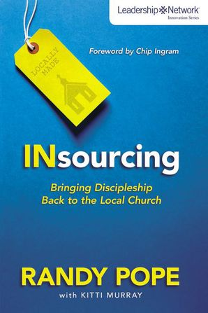 Insourcing (Leadership Network Innovation Series)