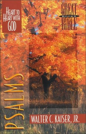Psalms: Heart to Heart with God (Great Books of the Bible)