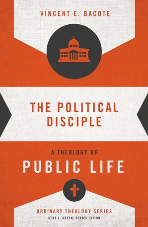The Political Disciple