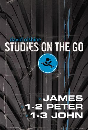 James 1 2 Peter And 1 3 John (Studies on the Go)