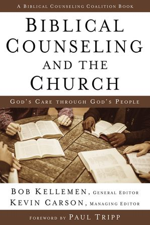 Biblical Counseling and the Church