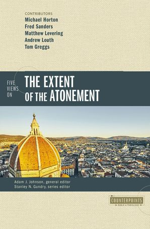 Five Views on the Extent of the Atonement Paperback  by No Author