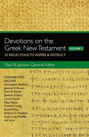 Devotions on the Greek New Testament, Volume Two
