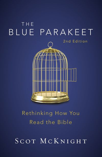 The Blue Parakeet: Rethinking How You Read The Bible [2nd Edition]