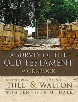 Survey of the Old Testament Workbook