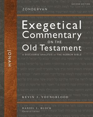 jonah-second-edition-a-discourse-analysis-of-the-hebrew-bible-zondervan-exegetical-commentary-on-the-old-testament