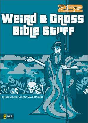 Weird and Gross Bible Stuff (0)