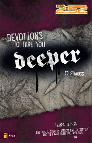 Devotions to Take You Deeper (0)