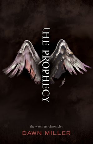 Prophecy (The Watchers Chronicles)