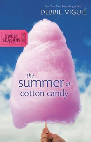 Summer of Cotton Candy (A Sweet Seasons Novel)