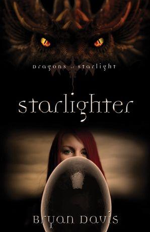Starlighter (Dragons of Starlight)