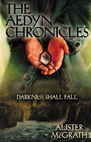 Darkness Shall Fall (The Aedyn Chronicles)