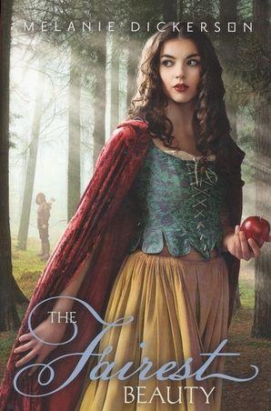Fairest Beauty (Fairy Tale Romance Series) Paperback  by Melanie Dickerson