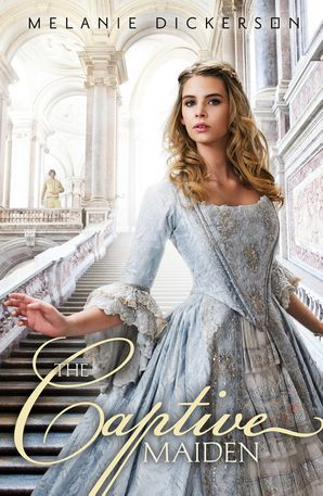 The Captive Maiden Paperback  by Melanie Dickerson