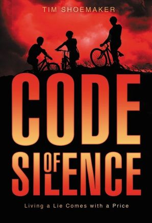 Code of Silence: Living a Lie Comes with a Price (A Code of Silence Novel) Paperback  by Tim Shoemaker