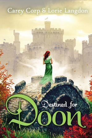 A Doon Novel/Destined For Doon (A Doon Novel)