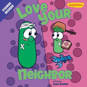 Love Your Neighbor/VeggieTales