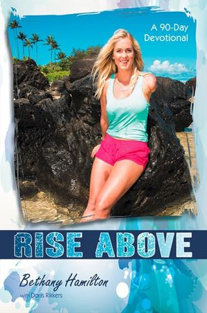 Rise Above (Soul Surfer Series)