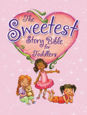 sweetest-story-bible-for-toddlers