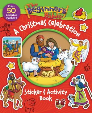 Beginner's Bible A Christmas Celebration Sticker and Activity Book