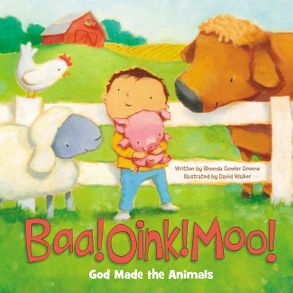 Cover image - Baa! Oink! Moo! God Made The Animals