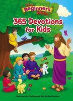 The Beginner's Bible 365 Devotions For Kids - Zonderkidz