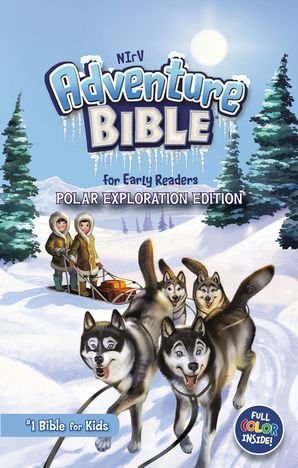NIrV, Adventure Bible for Early Readers, Polar Exploration Edition, Hardcover, Full Color: #1 Bible for Kids Hardcover  by No Author