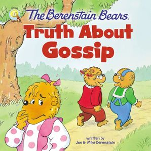 Berenstain Bears Truth About Gossip Paperback  by 473
