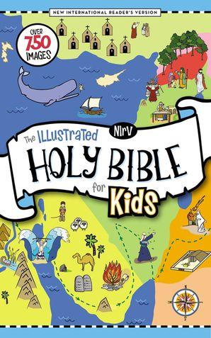 NIrV, The Illustrated Holy Bible for Kids, Hardcover, Full Color, Comfort Print: Over 750 Images Hardcover  by No Author