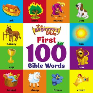 Beginner's Bible First 100 Bible Words (The Beginner's Bible)   by No Author