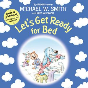 Let's Get Ready for Bed (Nurturing Steps )