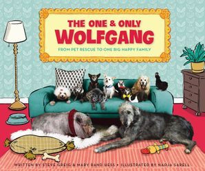 One and Only Wolfgang: From pet rescue to one big happy family