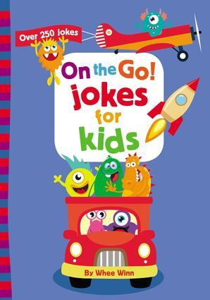 On the Go! Jokes for Kids: Over 250 Jokes Paperback  by No Author