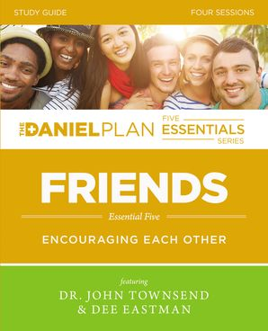 The Daniel Plan Essentials Series/Friends Study Guide: Encouraging Each Other (The Daniel Plan Essentials Series)