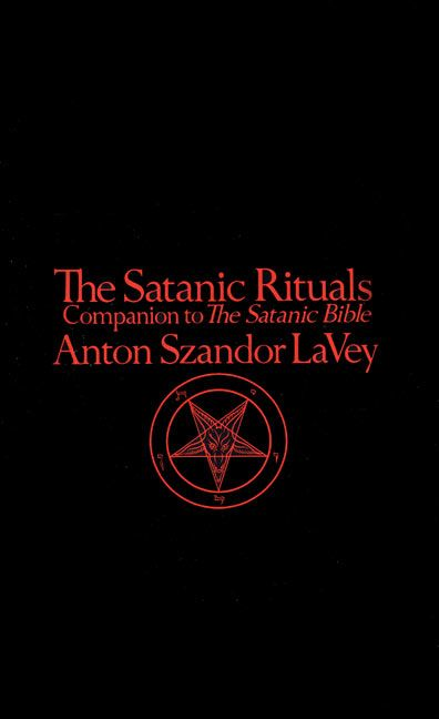Satanic Rituals Anton La Vey Paperback