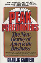 Peak Performers Paperback  by Charles Garfield