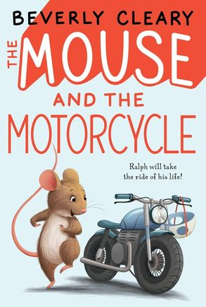 Image result for the mouse and the motorcycle book cover