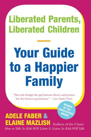 Liberated Parents, Liberated Children book image